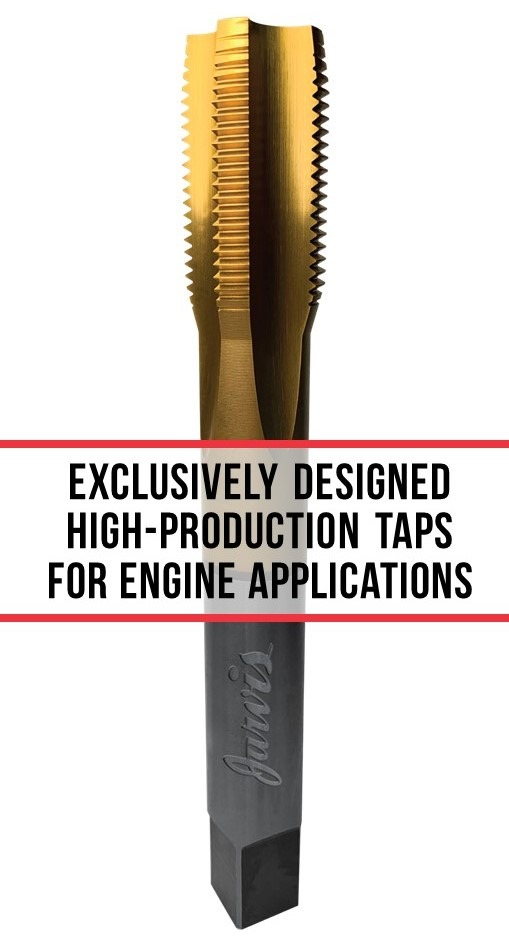 exclusively designed high production taps for engines
