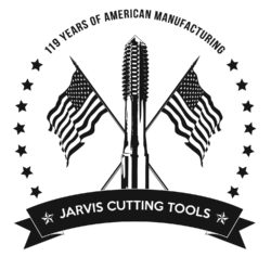 119 YEARS OF AMERICAN MANUFACTURING JARVIS CUTTING TOOLS
